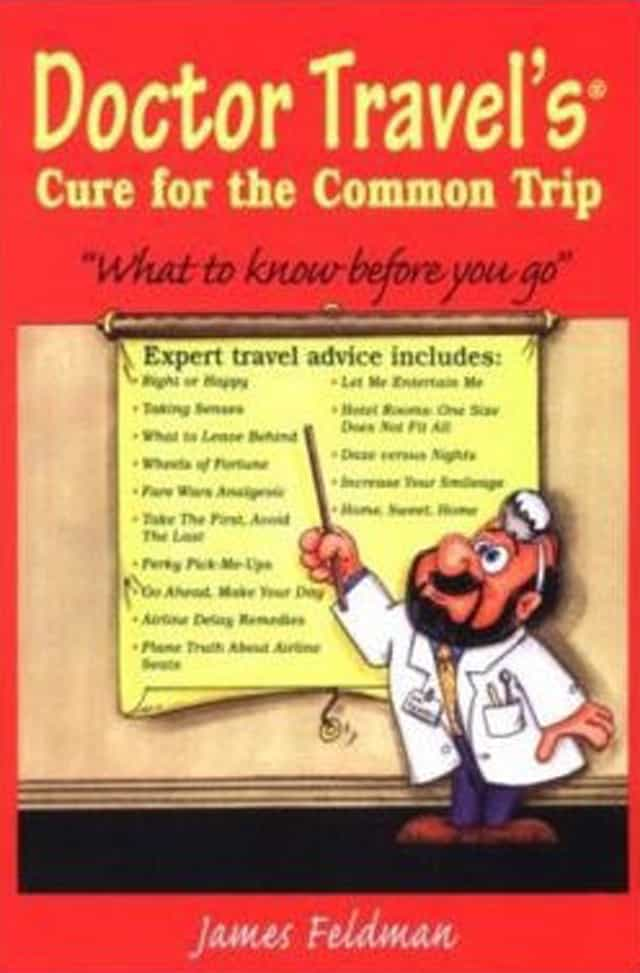 Doctor Travel's Cure for the Common Trip